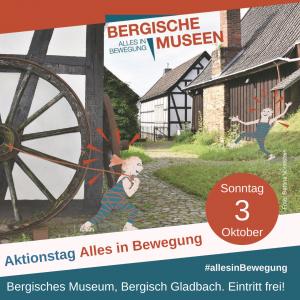 """Alles in Bewegung"" – Erster Aktionstag der Bergischen Museen am 03.10."